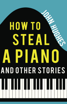 Picture of How to Steal a Piano and Other Stories