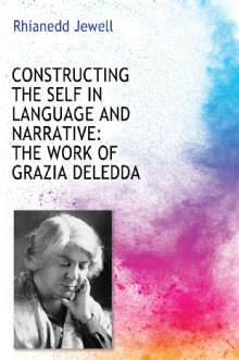 Picture of Constructing the Self in Language and Narrative: The Work of Grazia Deledda