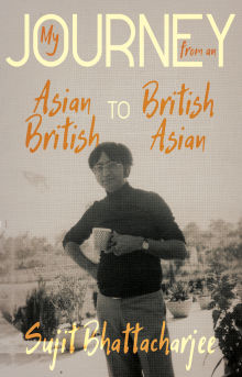 Picture of My Journey from an Asian British to British Asian