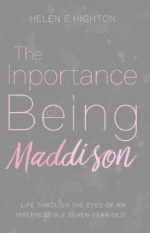 Picture of The Inportance of Being Maddison
