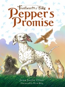Picture of Trusthearts and Tails: Pepper's Promise