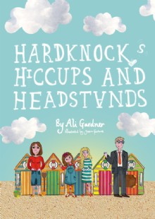 Picture of Hardknocks, Hiccups and Headstands