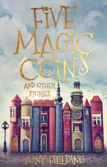 Picture of Five Magic Coins and Other Stories