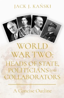 Picture of World War Two: Heads of State, Politicians and Collaborators