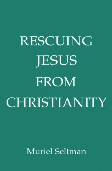 Picture of Rescuing Jesus from Christianity
