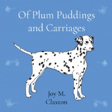 Picture of Of Plum Puddings and Carriages