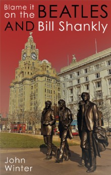 Picture of Blame It On The Beatles And Bill Shankly