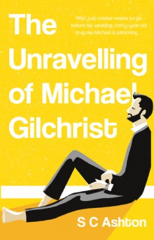 Picture of The Unravelling of Michael Gilchrist