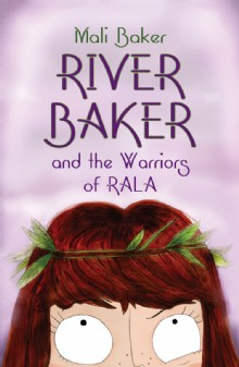 Picture of River Baker and the Warriors of Rala