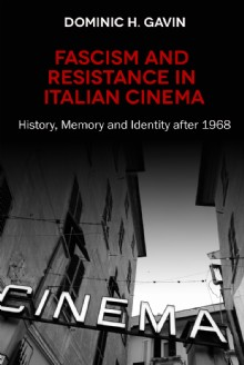 Picture of Fascism and Resistance in Italian Cinema