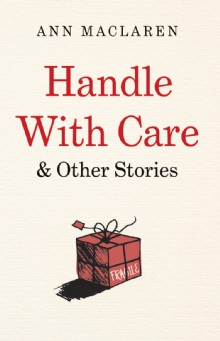 Picture of Handle With Care and Other Stories