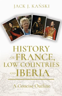 Picture of History of France, Low Countries and Iberia