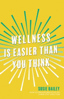 Picture of Wellness is Easier Than You Think