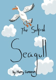 Picture of The Selfish Seagull