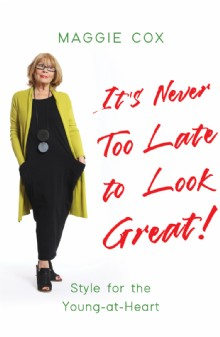 Picture of It's Never Too Late to Look Great!