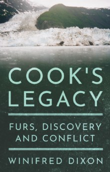 Picture of Cook's Legacy - Furs, Discovery and Conflict