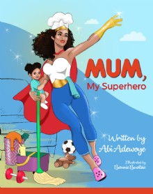 Picture of Mum, My Superhero