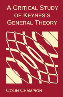 Picture of A Critical Study of Keynes's General Theory