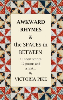 Picture of Awkward Rhymes and The Spaces in Between