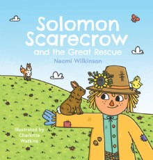 Picture of Solomon Scarecrow and the Great Rescue