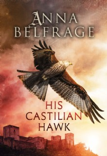 Picture of His Castilian Hawk