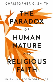 Picture of The Paradox of Human Nature and Religious Faith