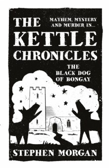 Picture of The Kettle Chronicles: The Black Dog of Bongay