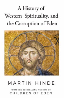 Picture of A History of Western Spirituality, and The Corruption of Eden