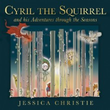 Picture of Cyril the Squirrel and his Adventures through the Seasons