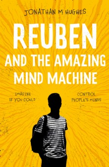Picture of Reuben and the Amazing Mind Machine