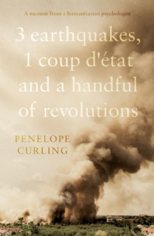 Picture of 3 Earthquakes, 1 Coup d'état and a Handful of Revolutions
