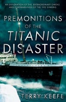 Picture of Premonitions of the Titanic Disaster