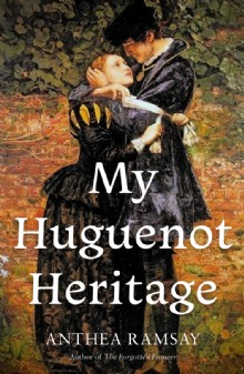 Picture of My Huguenot Heritage