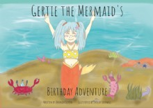 Picture of Gertie the Mermaid's Birthday Adventure