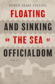 Picture of Floating and Sinking on the Sea of Officialdom