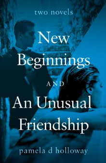 Picture of New Beginnings and An Unusual Friendship