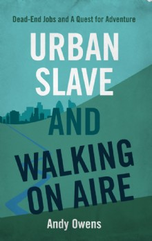 Picture of Urban Slave and Walking on Aire