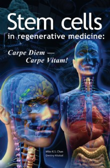 Picture of Stem Cells in Regenerative Medicine: Carpe Diem – Carpe Vitam!