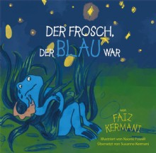 Picture of Der Frosch, der blau war