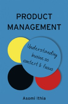 Picture of Product Management: Understanding Business Context and Focus