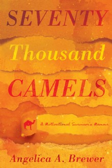Picture of Seventy Thousand Camels