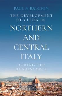 Picture of The Development of Cities in Northern and Central Italy during the Renaissance