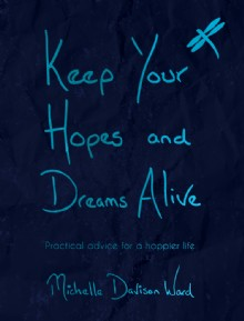 Picture of Keep Your Hopes and Dreams Alive