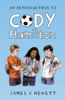 Picture of An Introduction To Cody Hamilton