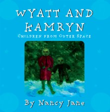 Picture of Wyatt and Kamryn, Children from Outer Space