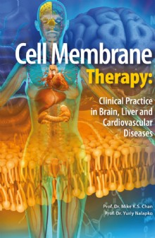 Picture of Cell Membrane Therapy: Clinical Practice in Brain, Liver and Cardiovascular Diseases