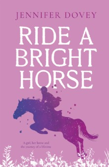 Picture of Ride a Bright Horse