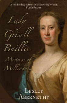 Picture of Lady Grisell Baillie – Mistress of Mellerstain