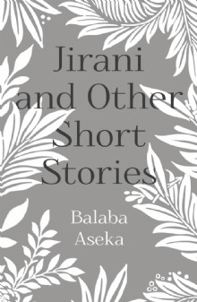 Picture of Jirani and Other Short Stories