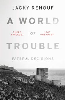 Picture of A World of Trouble – Fateful Decisions